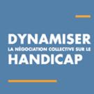 Dynamiser la négociation collective sur le handicap