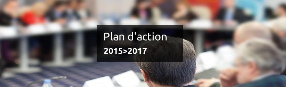 Le plan d'actions 2015-2017