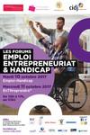 Affiche Forums Emploi, Entrepreneuriat et Handicap - Les 10 et 11 octobre 2017