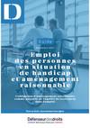 Guide Emploi des personnes en situation de handicap et aménagement raisonnable - Défenseur des Droits - Décembre 2017