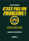 """Dossier de presse web série -""""C'est pas un problème"""""""